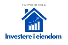 Investere i eiendom illustrasjon