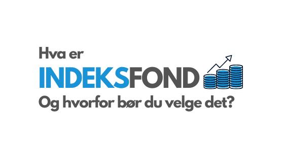 Indeksfond - Hva er indeksfond