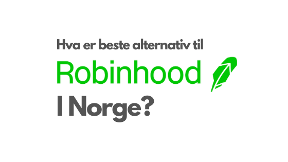 Robinhood alternativ norge
