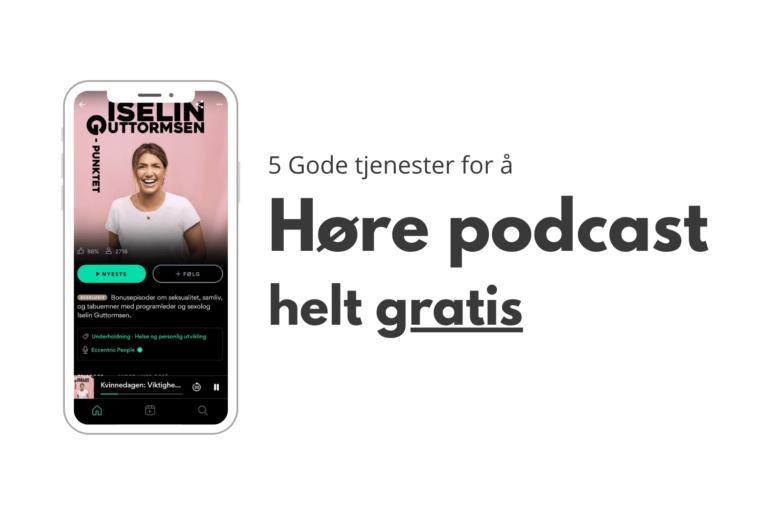 Høre podcast gratis - forsidebilde